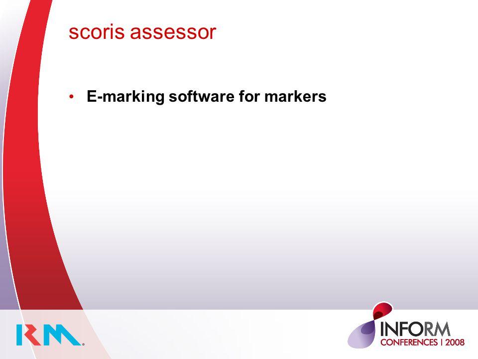 scoris assessor E-marking software for markers