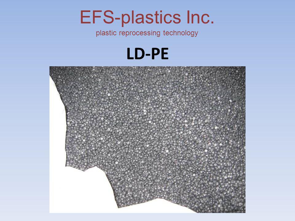 EFS-plastics Inc. plastic reprocessing technology LD-PE