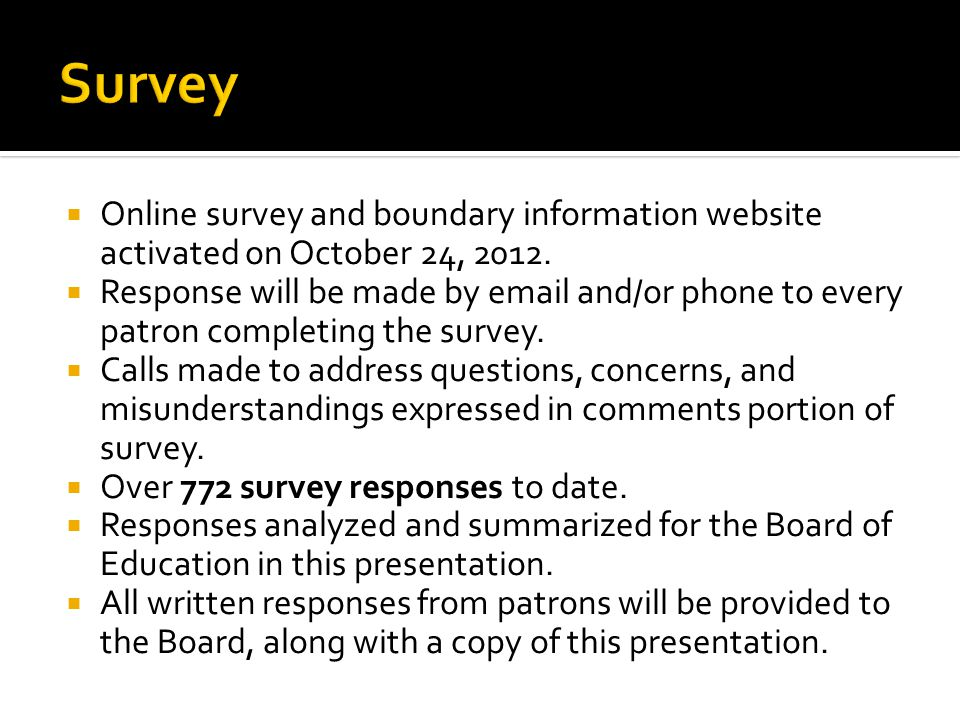 Online survey and boundary information website activated on October 24, 2012.
