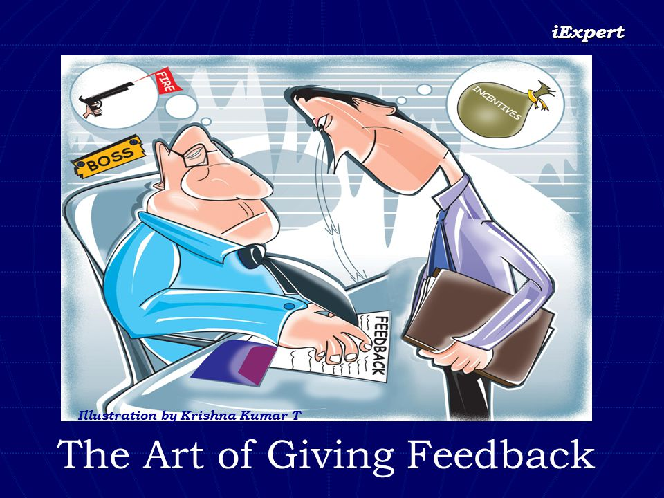iExpert The Art of Giving Feedback Illustration by Krishna Kumar T