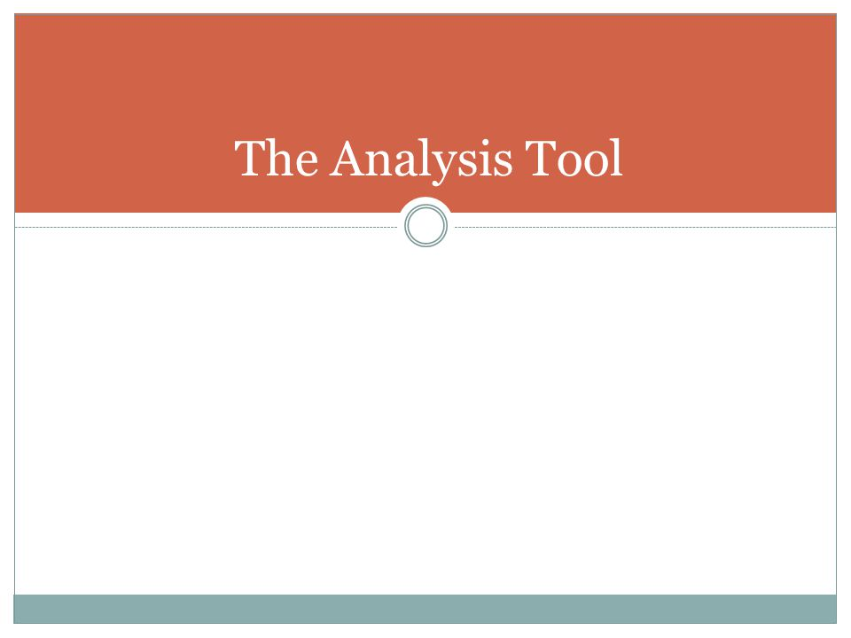 The Analysis Tool