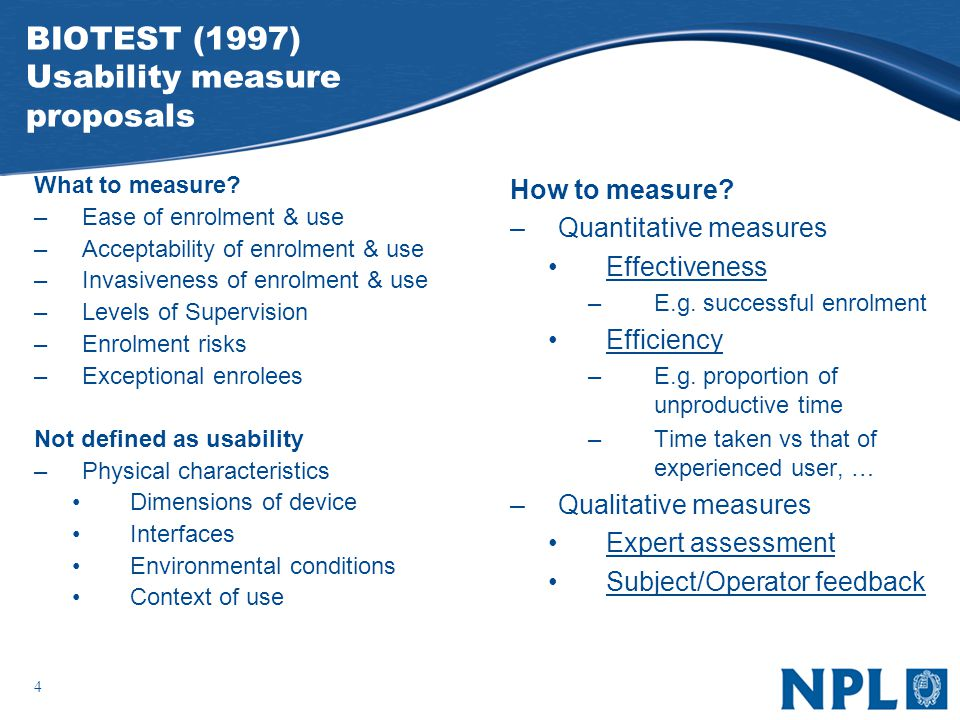 4 BIOTEST (1997) Usability measure proposals What to measure.