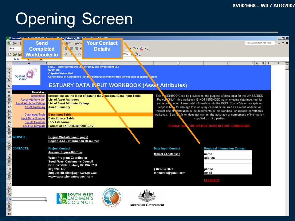 SV001668 – W3 7 AUG2007 Opening Screen Your Contact Details Send Completed Workbooks to