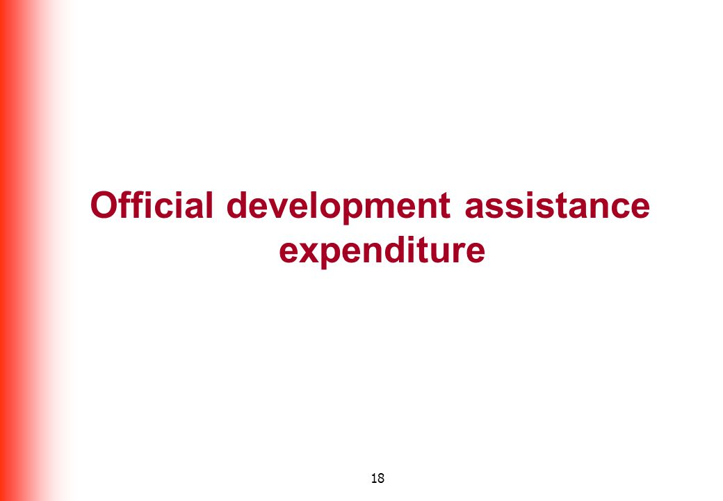 18 Official development assistance expenditure