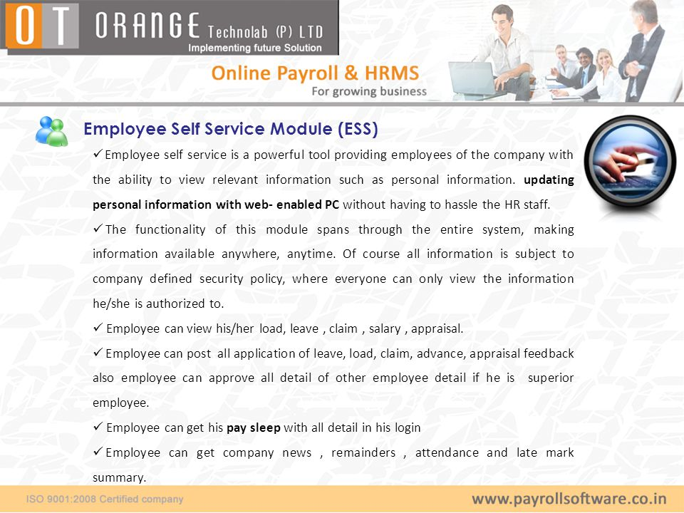 Employee self service is a powerful tool providing employees of the company with the ability to view relevant information such as personal information