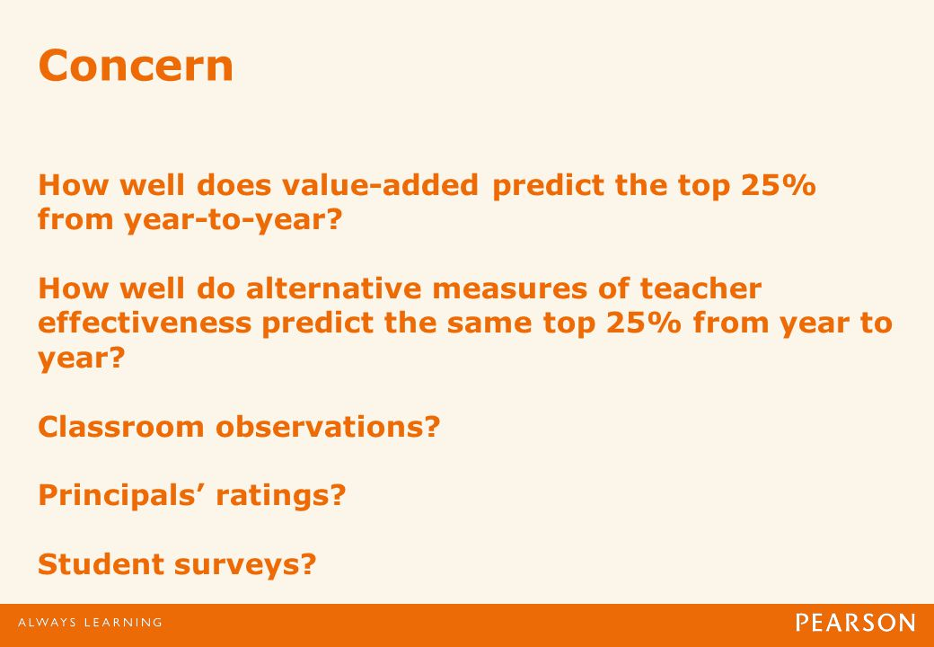 Concern How well does value-added predict the top 25% from year-to-year.