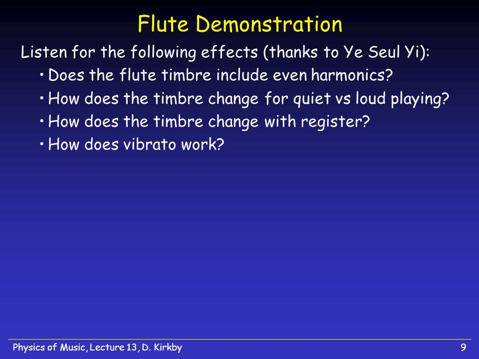 Physics of Music, Lecture 13, D.