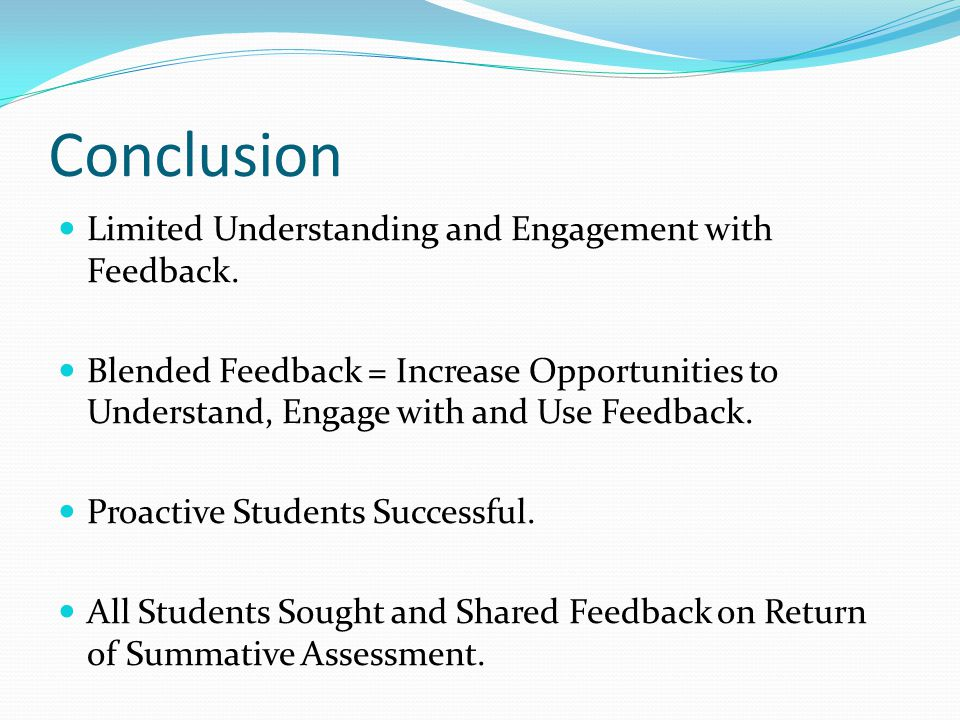 Conclusion Limited Understanding and Engagement with Feedback.