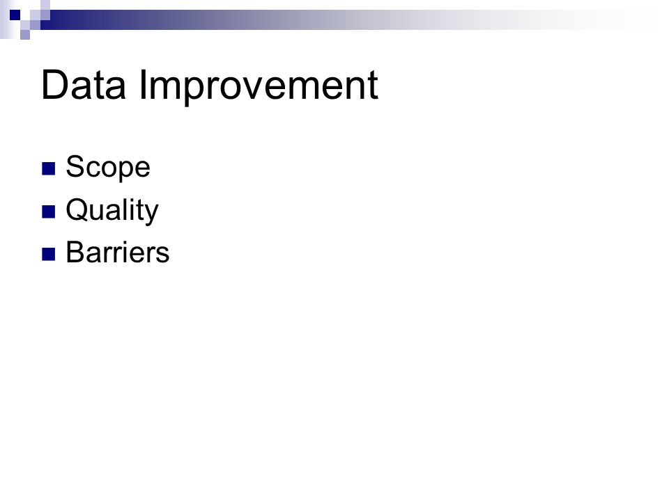 Data Improvement Scope Quality Barriers