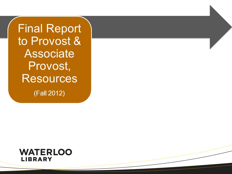 Final Report to Provost & Associate Provost, Resources (Fall 2012)