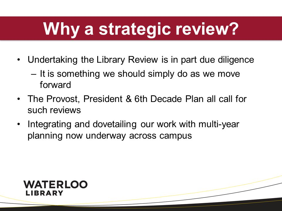 Why a strategic review.