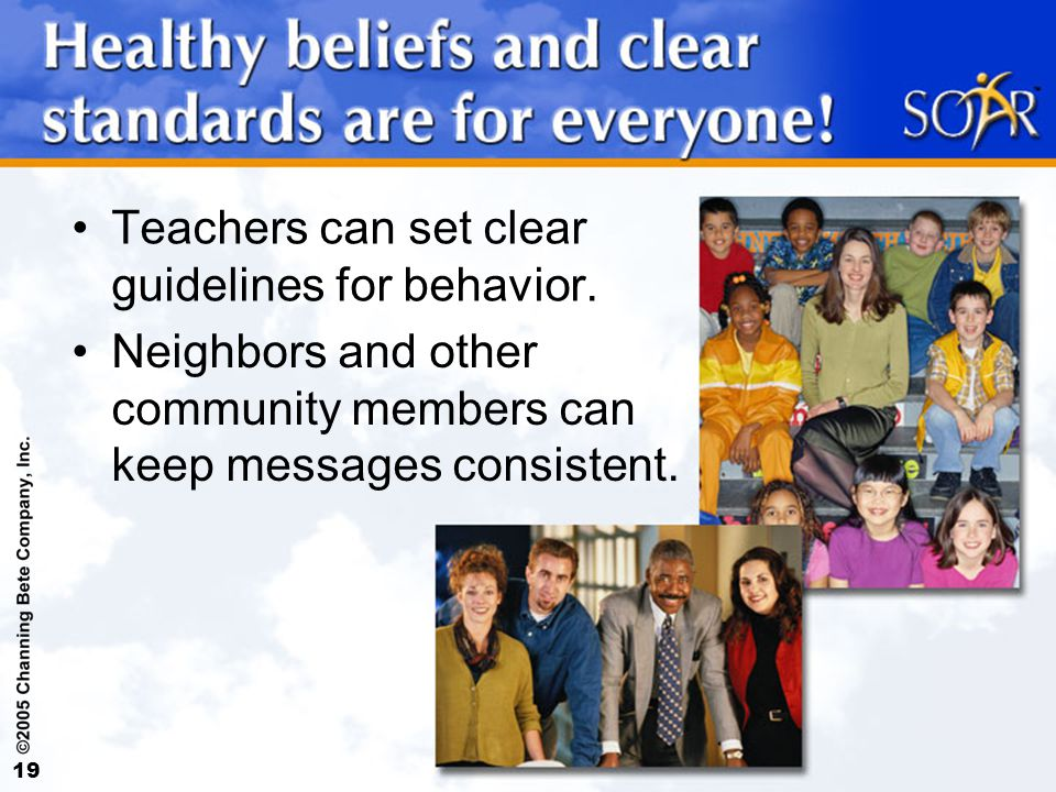 19 Teachers can set clear guidelines for behavior.