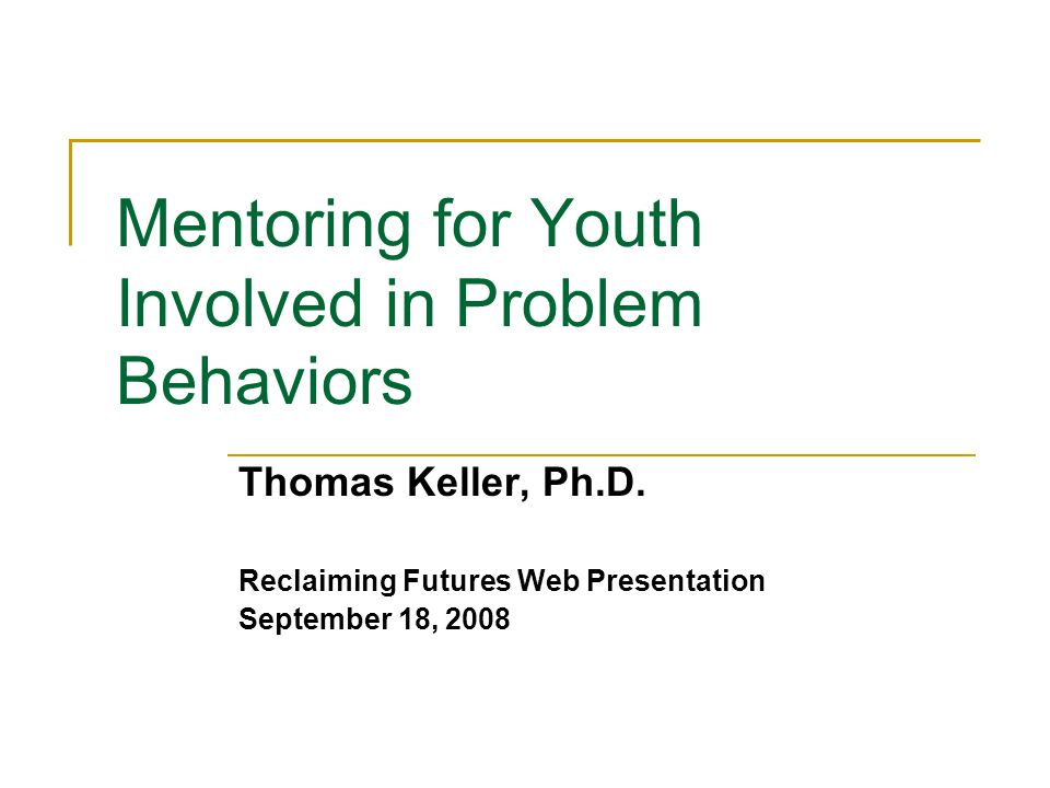 Outline What is mentoring.What evidence exists for the effects of mentoring.