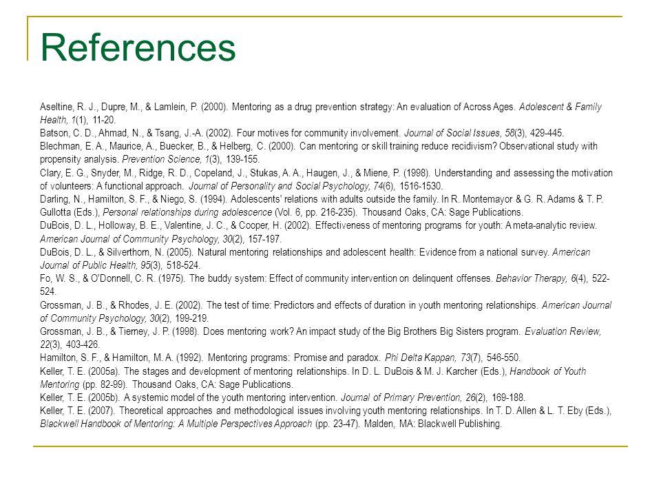 References Aseltine, R. J., Dupre, M., & Lamlein, P.