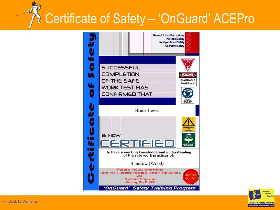 Certificate of Safety – OnGuard ACEPro Safe Work Test Selected << Back to ContentsBack to Contents