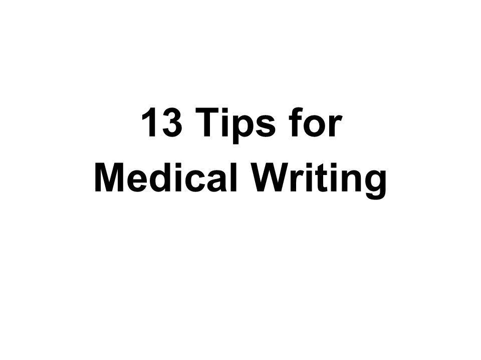 13 Tips for Medical Writing