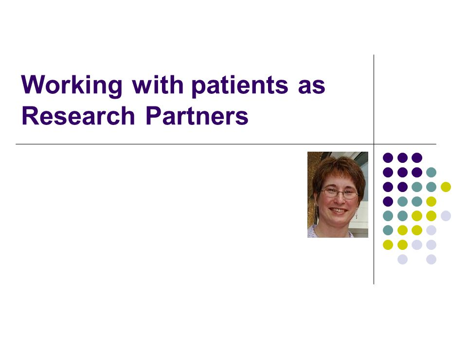 Working with patients as Research Partners
