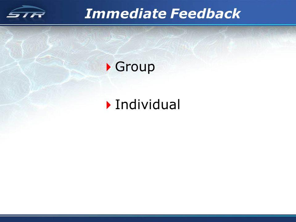 Immediate Feedback Group Individual
