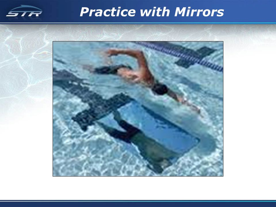 Practice with Mirrors