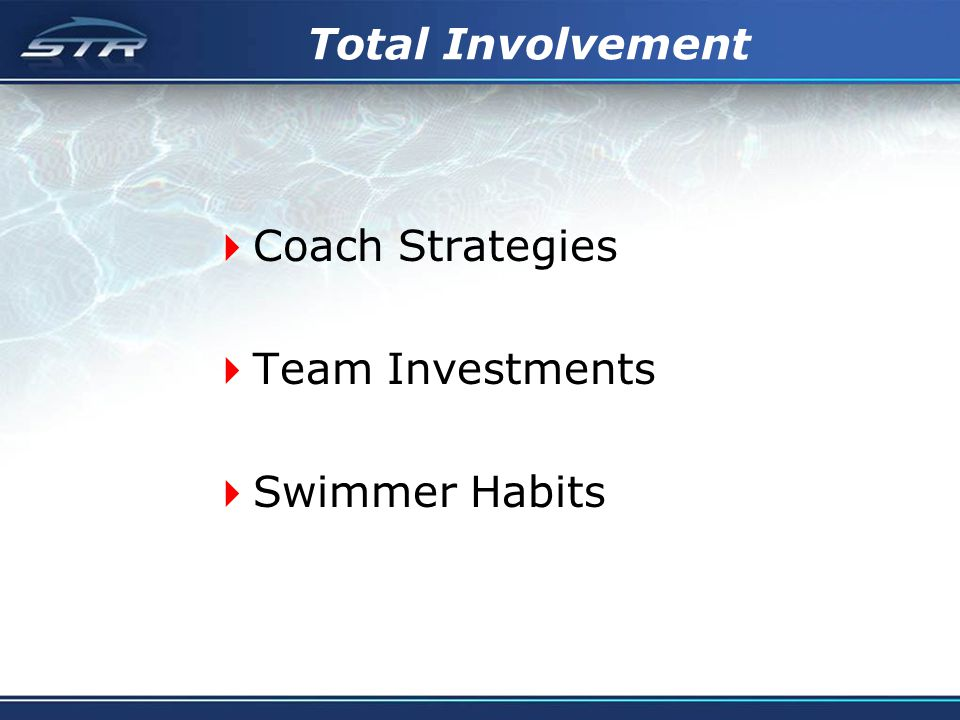 Total Involvement Coach Strategies Team Investments Swimmer Habits