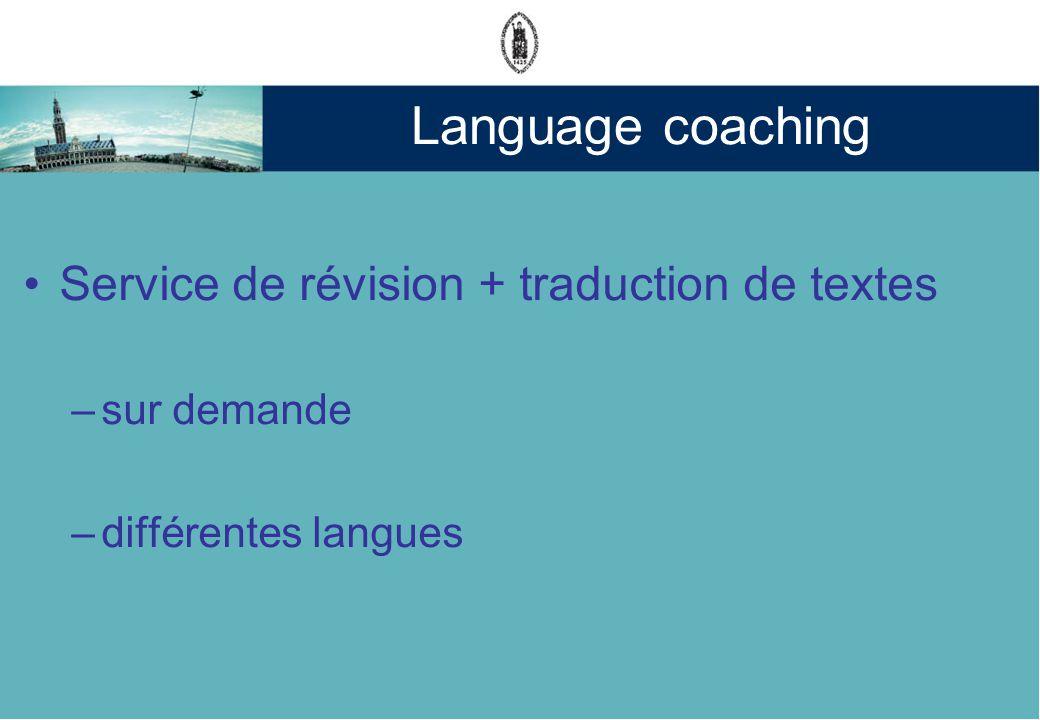 Language coaching Service de révision + traduction de textes –sur demande –différentes langues