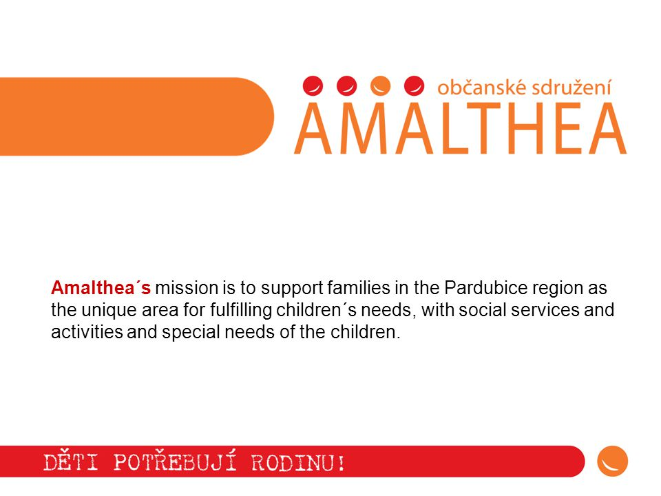 All Amalthea´s social workers are fully acredited.