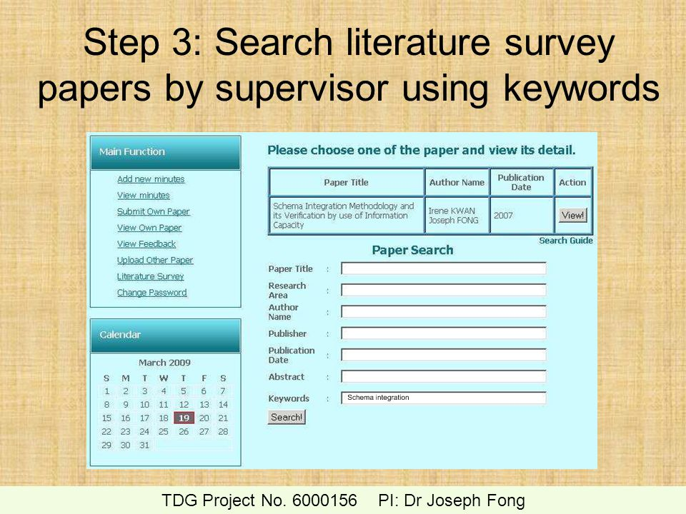Step 3: Search literature survey papers by supervisor using keywords TDG Project No. 6000156 PI: Dr Joseph Fong