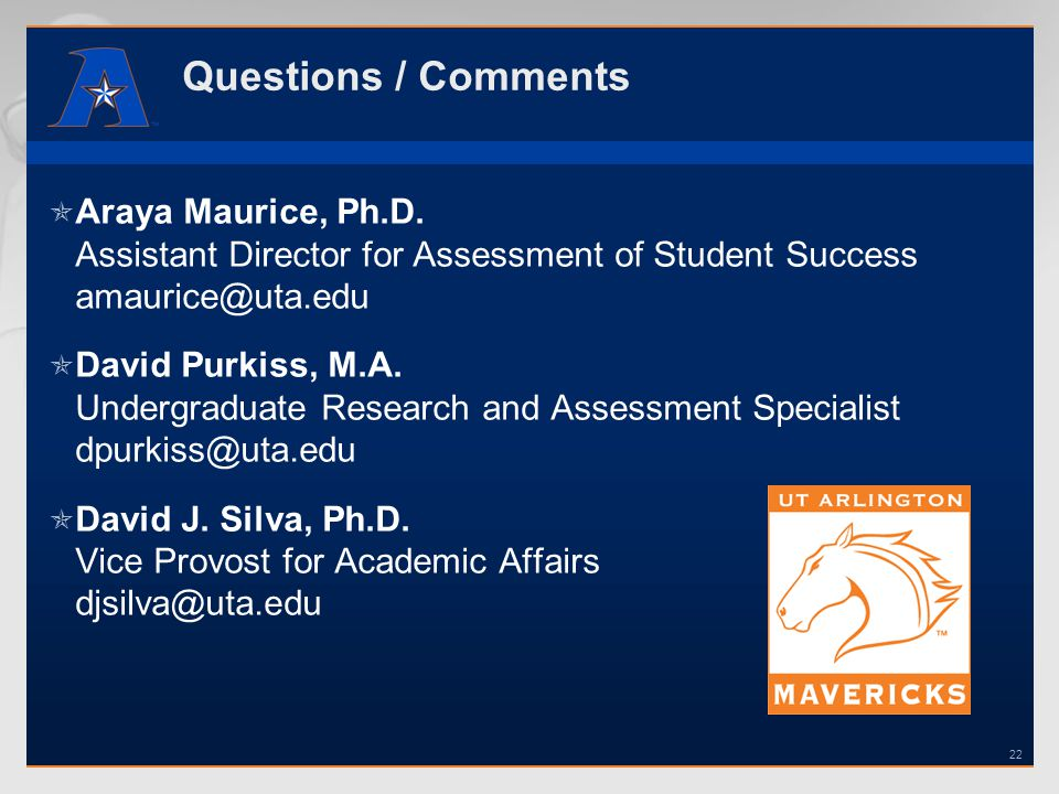 Questions / Comments Araya Maurice, Ph.D.
