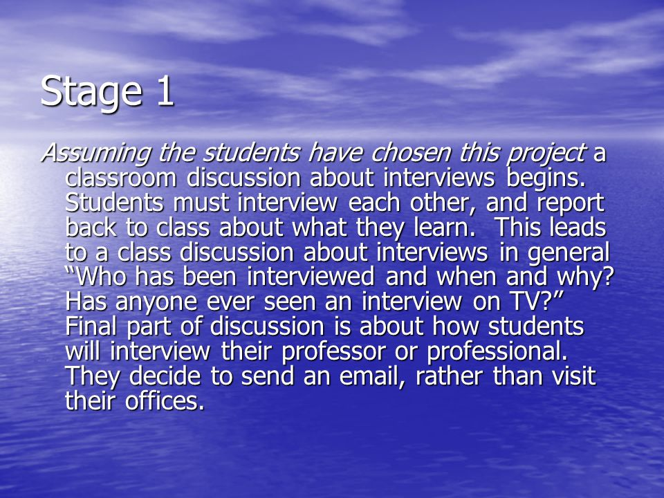 Now lets approach this project in a way that Rogers, Gattegno, Holt, Kolb, and Krashen might like… An experiential, student-centered, Task-Based approach that starts with the students interests… Students are not assigned the project to begin with.