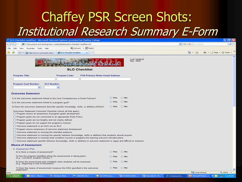 Chaffey PSR Screen Shots: Institutional Research Summary E-Form
