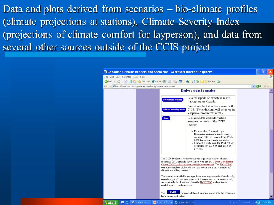 Data and plots derived from scenarios – bio-climate profiles (climate projections at stations), Climate Severity Index (projections of climate comfort for layperson), and data from several other sources outside of the CCIS project