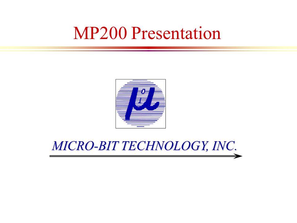 MICRO-BIT TECHNOLOGY, INC. MP200 Presentation