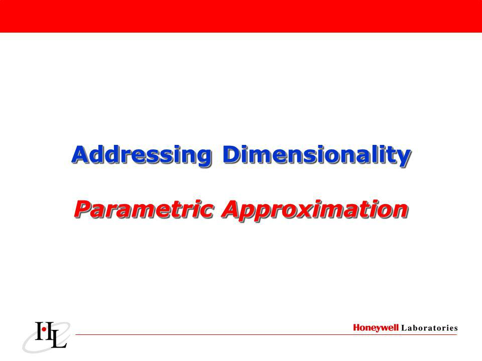Addressing Dimensionality Parametric Approximation