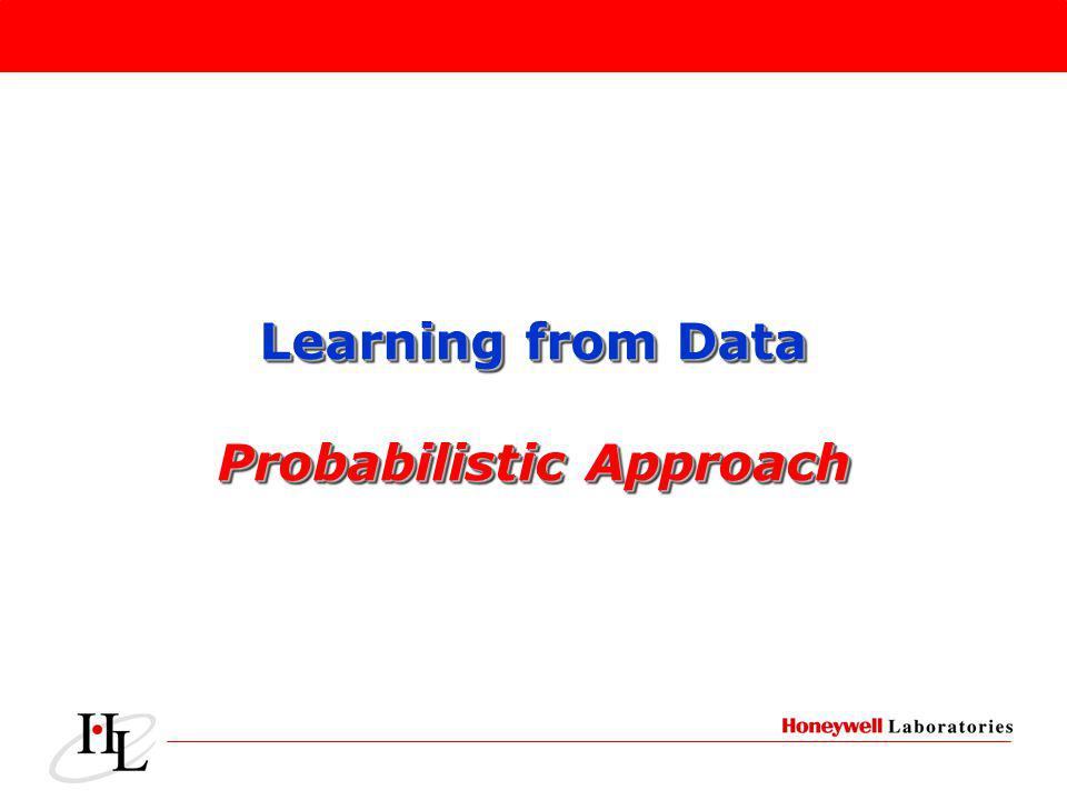 Learning from Data Probabilistic Approach