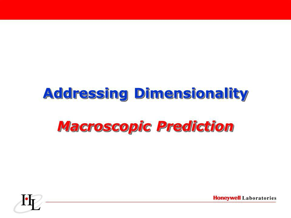 Addressing Dimensionality Macroscopic Prediction