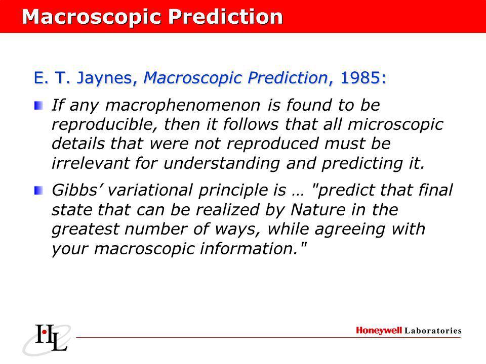 Macroscopic Prediction E. T.