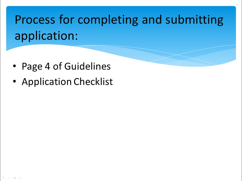 Page 4 of Guidelines Application Checklist Process for completing and submitting application: