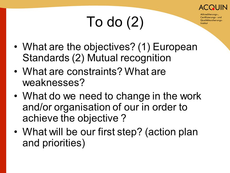 To do (2) What are the objectives.