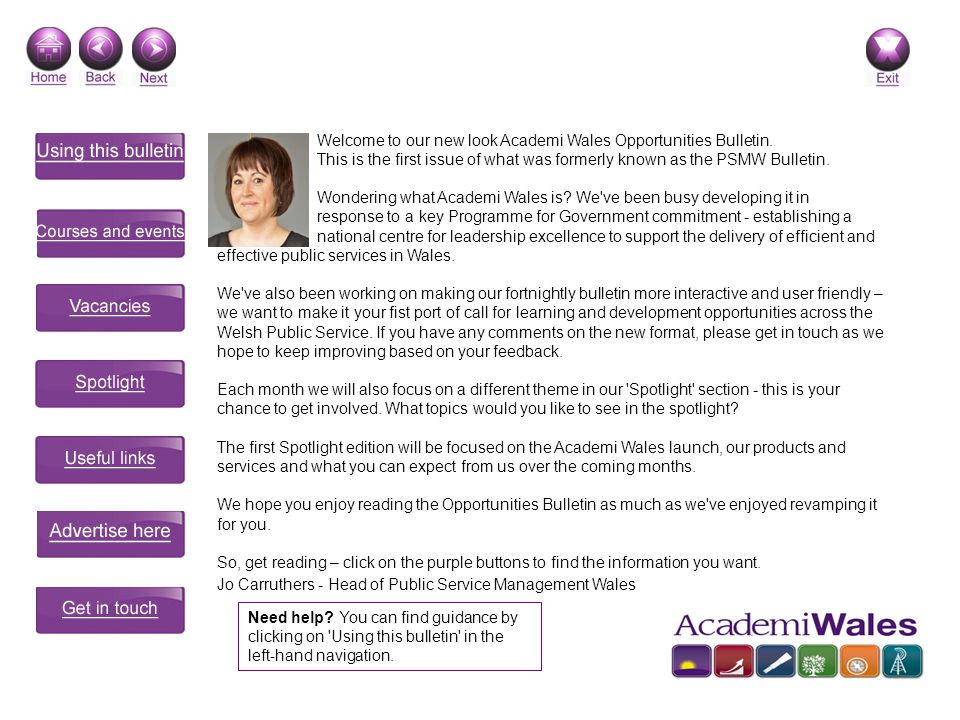 Welcome to our new look Academi Wales Opportunities Bulletin.