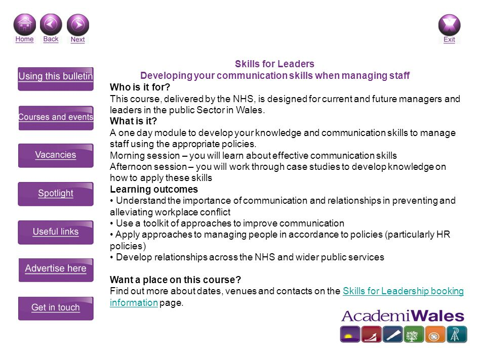 Skills for Leaders Developing your communication skills when managing staff Who is it for.
