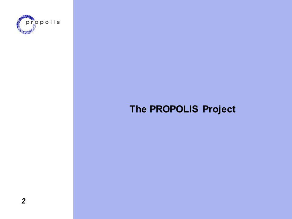 2 The PROPOLIS Project
