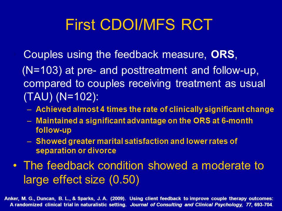 First CDOI/MFS RCT Couples using the feedback measure, ORS, (N=103) at pre- and posttreatment and follow-up, compared to couples receiving treatment a