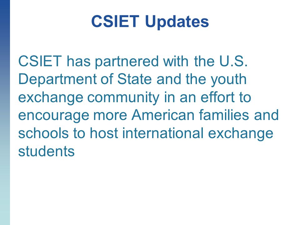 CSIET Updates CSIET has partnered with the U.S.