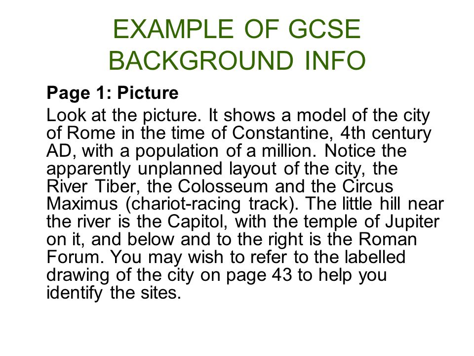 EXAMPLE OF GCSE BACKGROUND INFO Page 1: Picture Look at the picture.
