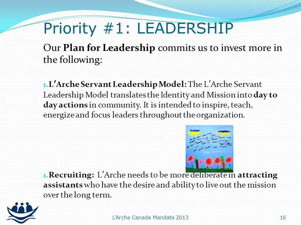 Our Plan for Leadership commits us to invest more in the following: 1.