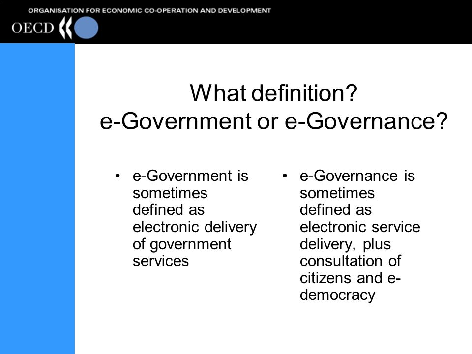 Evolution of E-Government –ICT use in government –E-Government Whats the difference.