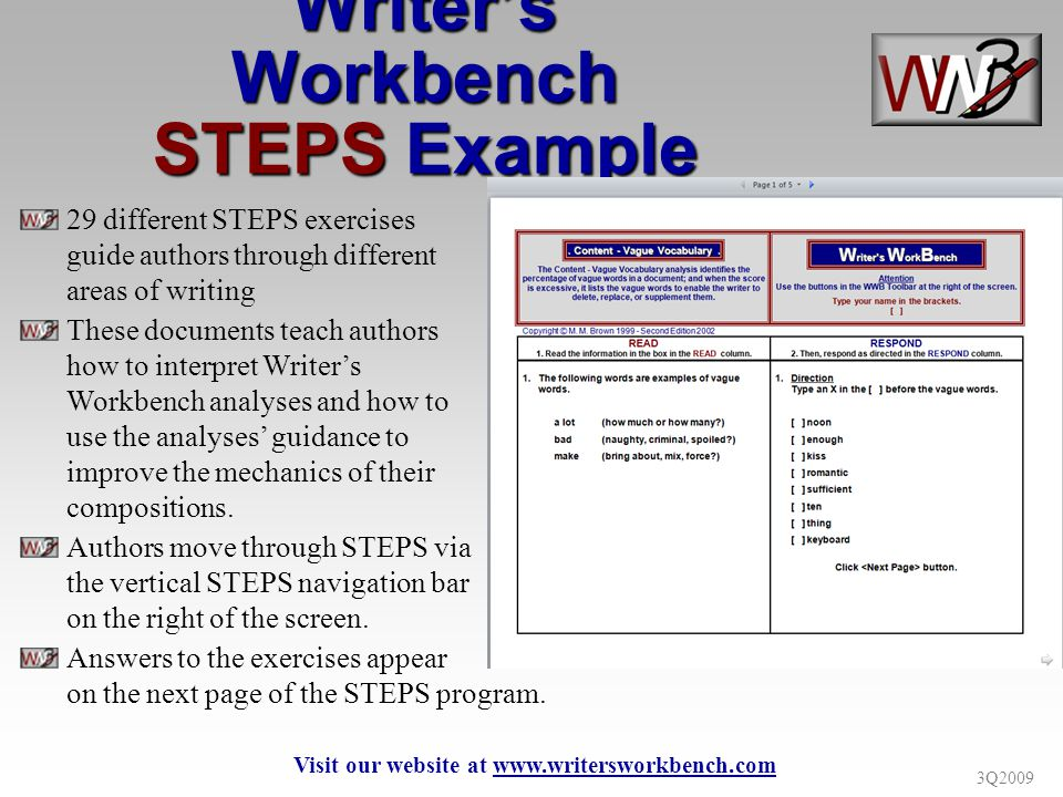 3Q2009 Writers Workbench STEPS Example 29 different STEPS exercises guide authors through different areas of writing These documents teach authors how