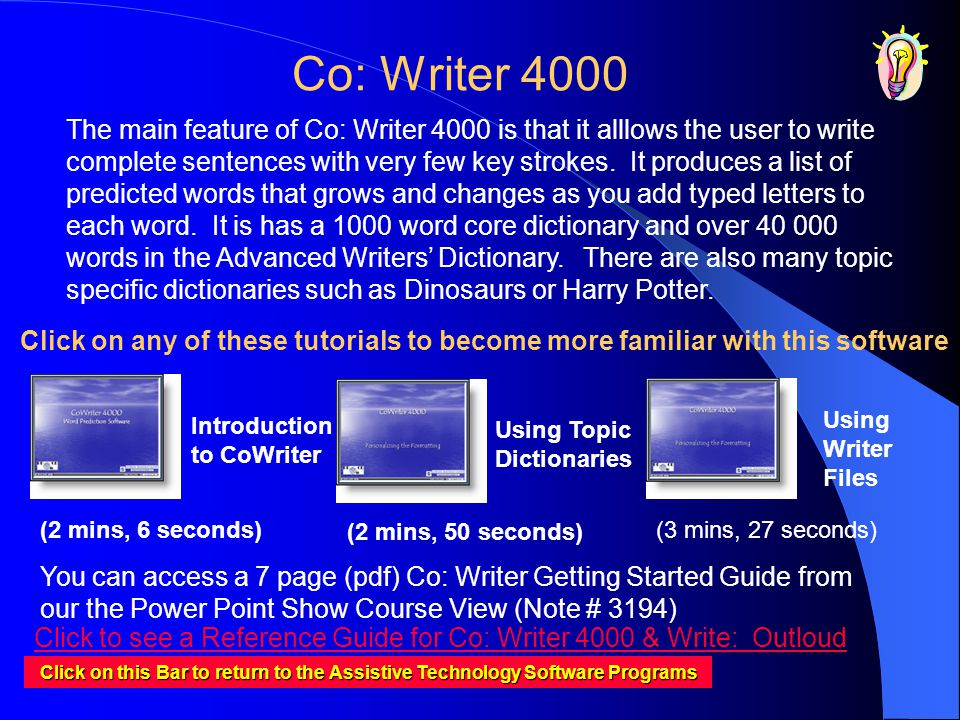 Co: Writer 4000 Click on this Bar to return to the Assistive Technology Software Programs Click on this Bar to return to the Assistive Technology Soft