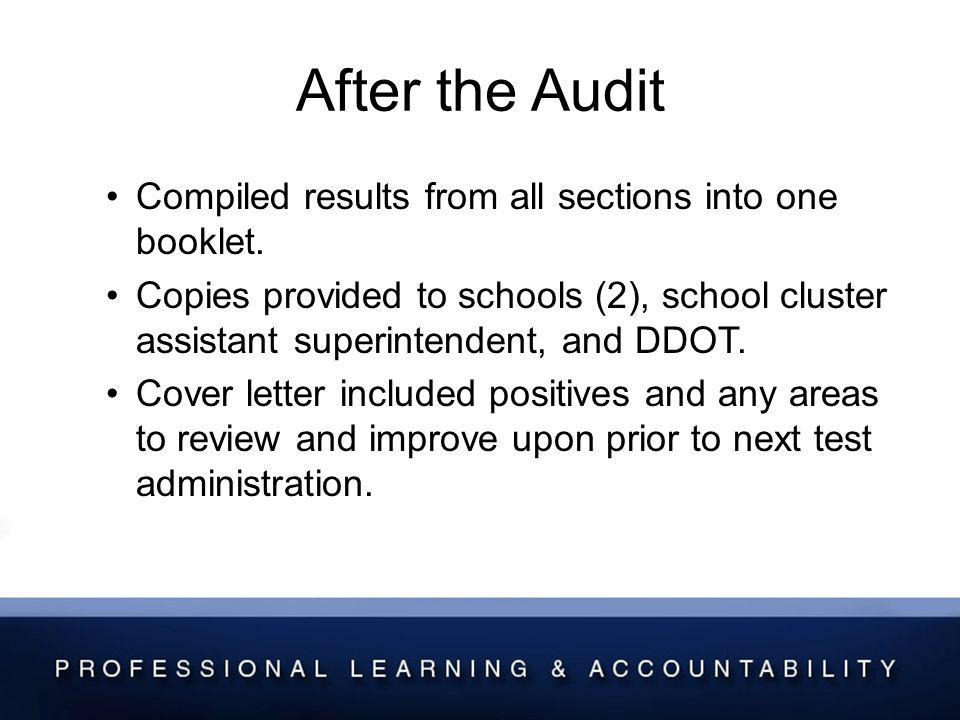 After the Audit Compiled results from all sections into one booklet.