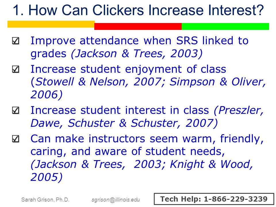 Sarah Grison, Ph.D. sgrison@illinois.edu Tech Help: 1-866-229-3239 1.